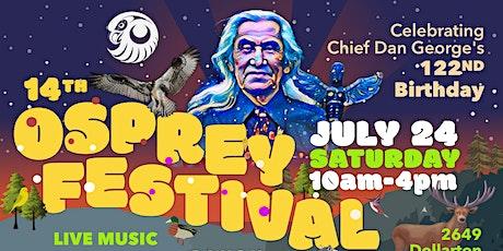 14th Osprey Festival: Celebrating Chief Dan George's 122nd Birthday tickets