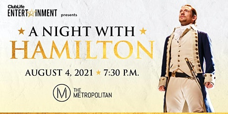 ClubLife Entertainment presents A Night with Hamilton's Miguel Cervantes tickets