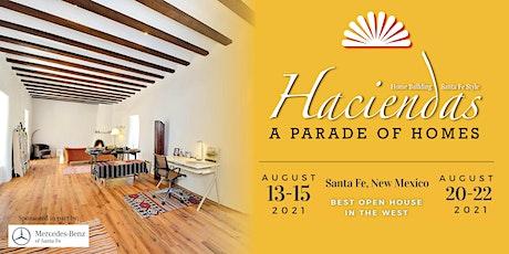 Haciendas - A Parade of Homes 2021 (Santa Fe Parade of Homes) tickets