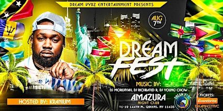 "Dream Vybz Entertainment Presents ""Dream Fest"" Hosted by ""Kranuim"" tickets"