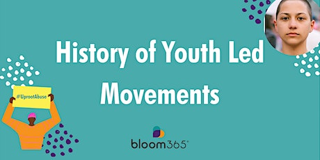 The History of Youth Led Movements tickets