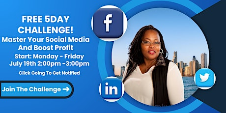 5Day Challenge - Master Your Social Media And Boost Profit tickets