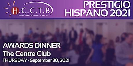 """""""Prestigio Hispano"""" - Awards Dinner tickets"""