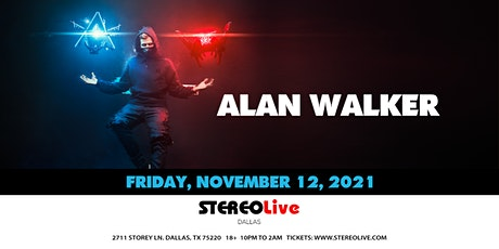 Alan Walker  - Stereo Live Dallas tickets