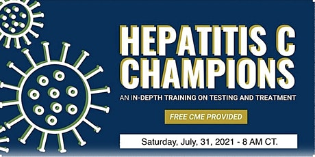 Free CME - Hepatitis C Champions Training Virtual Conference - July 2021 tickets