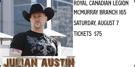 McMurray Legion Branch 165 Presents Julian Austin tickets