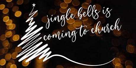 jingle bells is coming to church Tickets