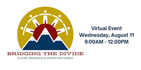 Bridging the Divide Suicide Prevention and Awareness Virtual Summit 2021 tickets