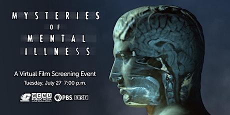 """Mysteries of Mental Illness"" Film Screening tickets"