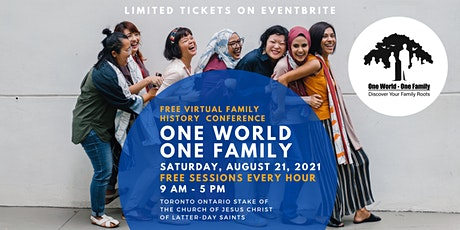 One World One Family -  FREE Virtual Family History Conference ( 2021) tickets