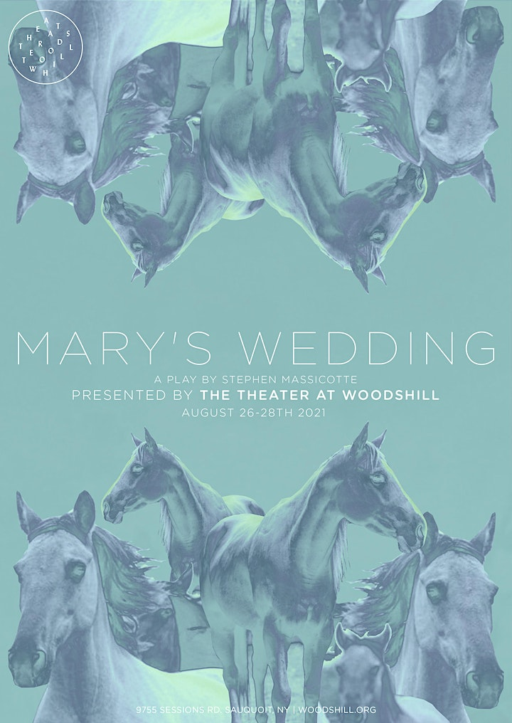 The Theater at Woodshill Presents: Mary's Wedding image