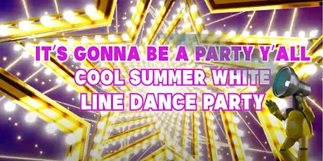 L2theD It's Gonna Be a Party Y'all - Cool White Line Dance Party tickets