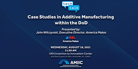 Case Studies in Additive Manufacturing Within the DoD tickets
