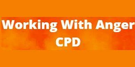 Working With Anger CPD tickets