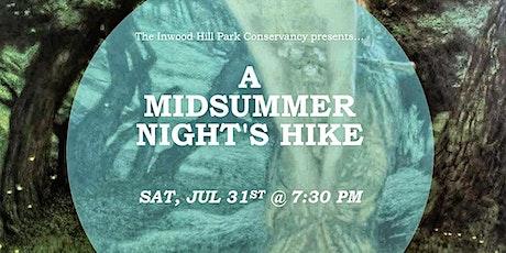 A Midsummer Night's Hike! tickets