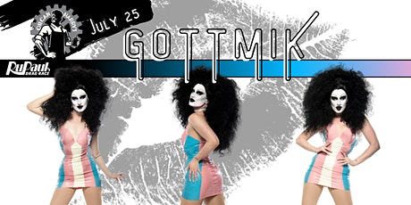 RuPaul's GOTTMIK @ Oilcan Harry's -  10:30PM - July 25th  One night only! tickets
