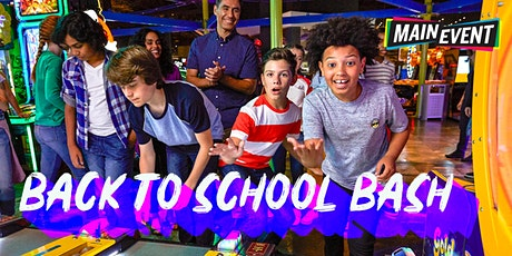 Back To School Bash At Main Event SA North tickets