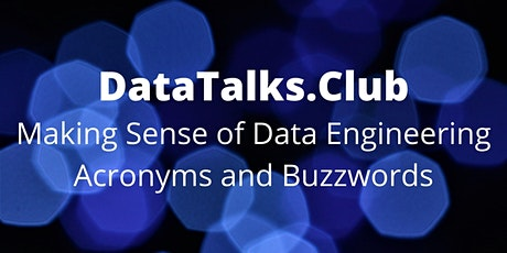 Making Sense of Data Engineering Acronyms and Buzzwords tickets