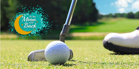 To The Moon And Back Golf Tournament 2021 tickets