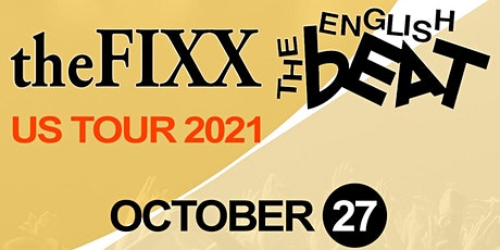 The FIXX & The English Beat tickets