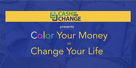 Color Your Money to Change Your Life (Hands-on Workshop) tickets