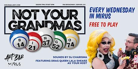 Not Your Grandma's Bingo tickets