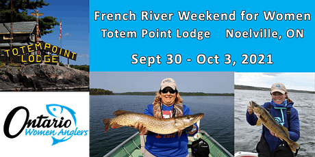 OWA French River Weekend Sept 30 - Oct 3, 2021 tickets