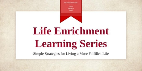 Creating Your Life Enrichment Statement (Module 1) tickets