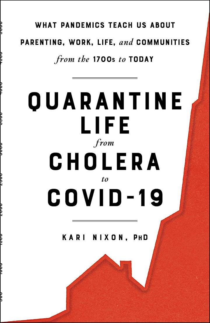BOOK TALK: Quarantine Life from Cholera to COVID-19, by Kari Nixon, PhD image