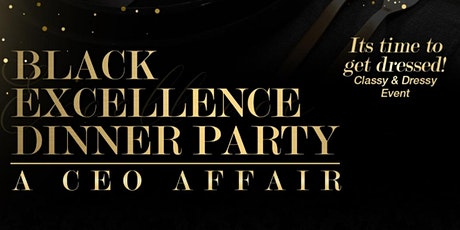 Black Excellence Dinner Party tickets
