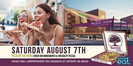 Pizza In The Park at The Music Hall Amphitheater on Saturday, August 7th! tickets