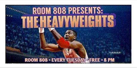 Room 808 Presents: The Heavyweights tickets