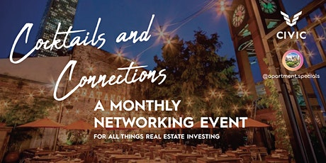 Cocktails and Connections | A Monthly REI Networking Event tickets