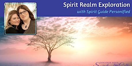 Spirit Realm Exploration tickets