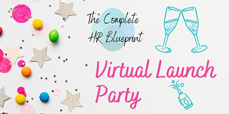 Virtual Launch Party for The Complete HR Blueprint tickets