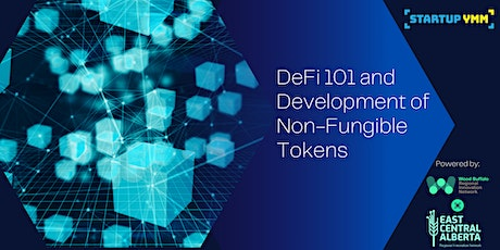 DeFi 101 and Development of Non-Fungible Tokens (just theory - no coding) tickets