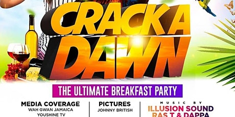 CRACK A DAWN THE ULTIMATE BREAKFAST PARTY tickets