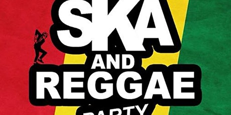 SKA AND REGGAE PARTY WITH DJ PM tickets