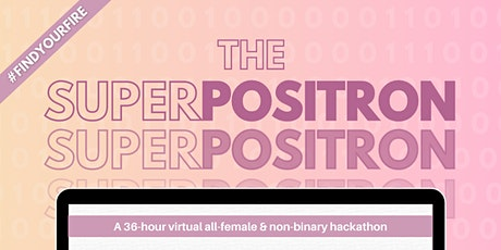 The SuperPOSITRON: Superposition Toronto's All-Female/Non-Binary Hackathon bilhetes
