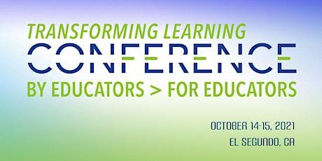 2021 Transforming Learning Conference @ Da Vinci Schools tickets