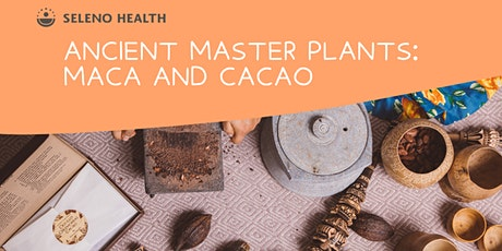 RAGLAN: Maca & Cacao workshop @ The Herbal Dispensary tickets