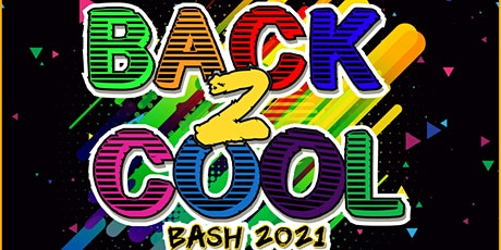 6TH ANNUAL BACK TO COOL BASH tickets