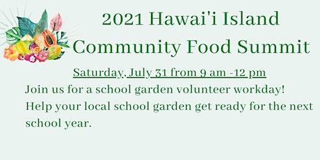 Kohala Elementary  Community School Garden Work Day tickets
