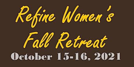 Refine Women's Fall Retreat tickets
