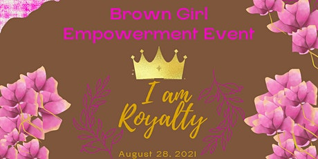 Brown Girl Empowerment Event- Brooklyn tickets