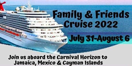 Family & Friends Cruise 2022 tickets