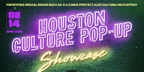 HOUSTON CULTURE POP-UP SHOW tickets