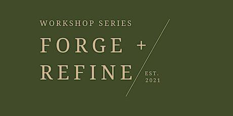 Forge + Refine tickets