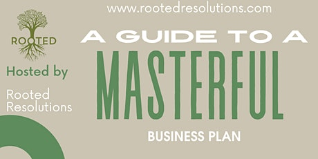 A Guide to a Masterful Business Plan tickets