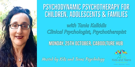 Psychodynamic Psychotherapy for Children, Adolescents and Families tickets